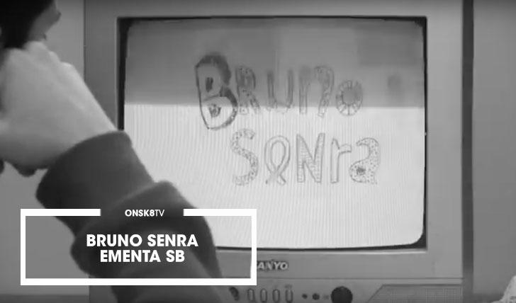 15322Ementa SB – Bruno Senra BP||3:02