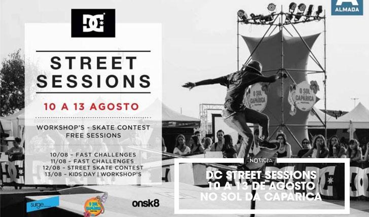 15296DC Street Sessions|Festival O Sol da Caparica de 10 a 13 de Agosto