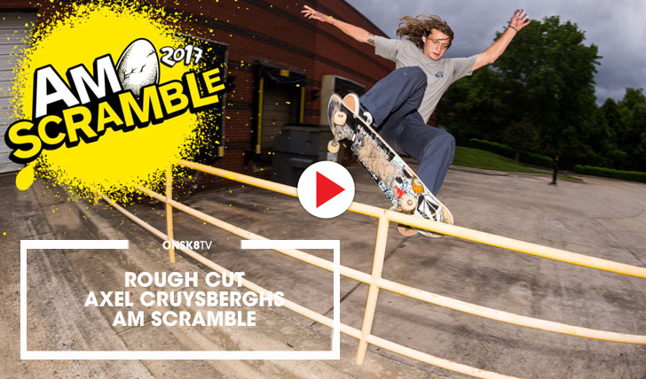 "15389Rough Cut: Axel Cruysberghs ""Am Scramble""