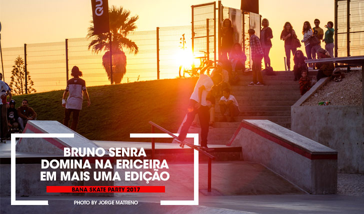 15484Bana Skate Party 2017|Resumo do dia