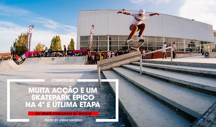 15544DC Skate Challenge by MOCHE|Resumo do 1º dia na Maia