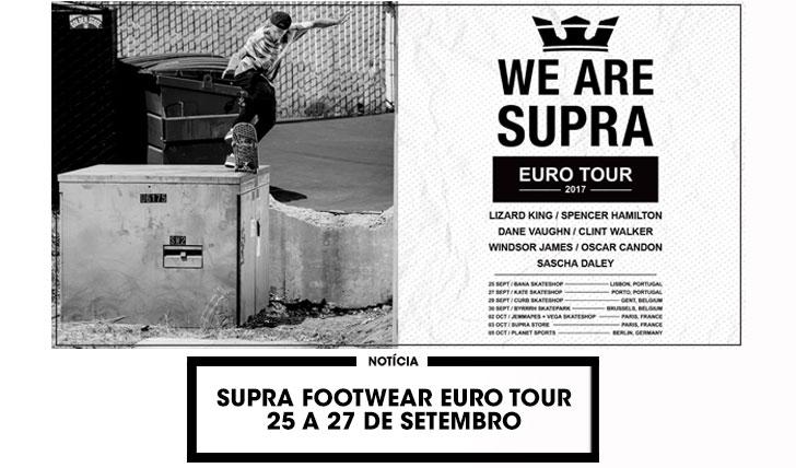 15480SUPRA Footwear Tour em Portugal|25 a  27 de Setembro
