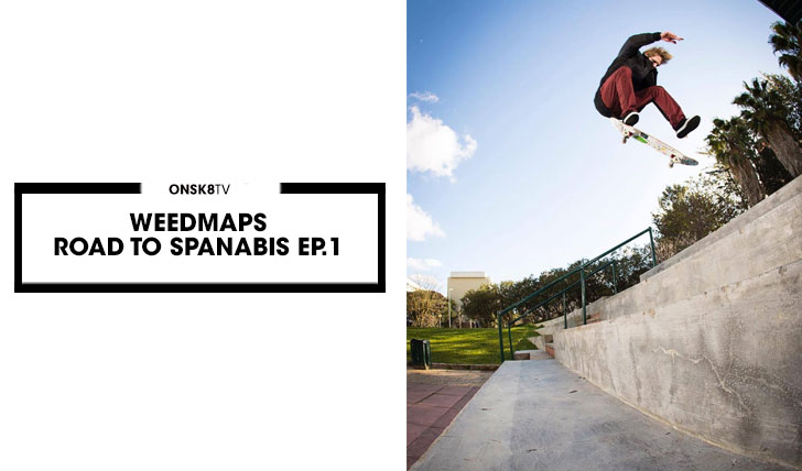 15533Weedmaps Road To Spannabis Ep 1||7:39