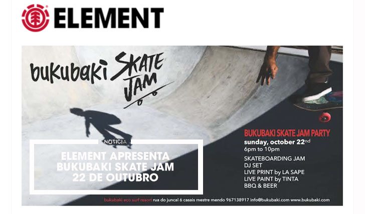 15669ELEMENT Apresenta Bukubaki Skate Jam Party