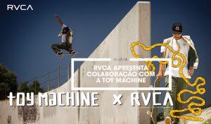 rvca-apresenta-colab-com-a-toy-machine