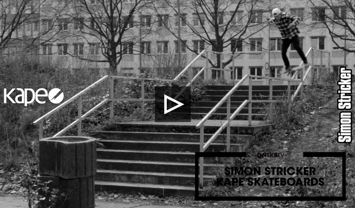 15810KAPE SKATEBOARDS|SIMON STRICKER||4:07