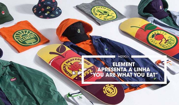 "16100Element apresenta a linha ""You Are What You Eat"""