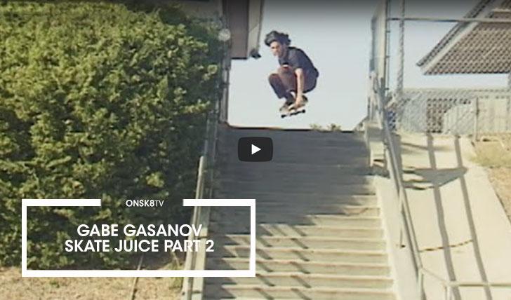 16152Gabe Gasanov| Skate Juice 2 Part||3:53