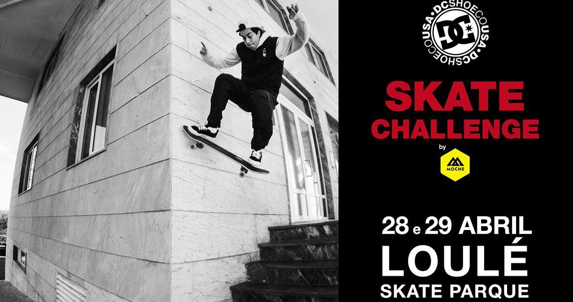16348DC Skate Challenge by MOCHE 2018|1ª Etapa Loulé 28 e 29 de Abril