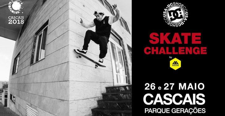 16645DC Skate Challenge by MOCHE|2ª etapa Cascais 26 e 27 de Maio