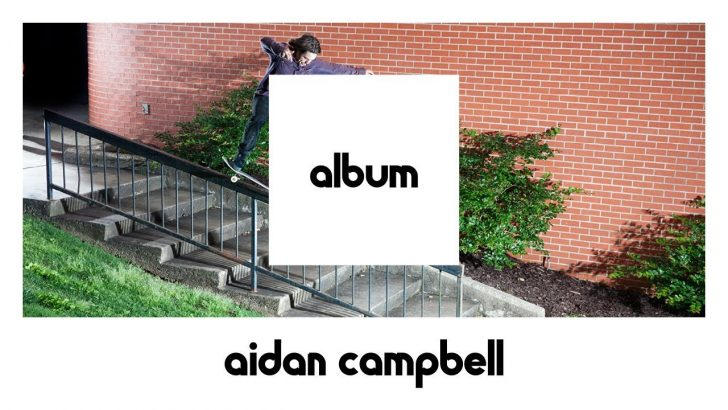 16734etnies ALBUM: Aidan Campbell FULL PART||5:25