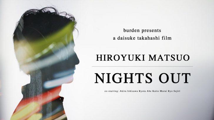 17057HIROYUKI MATSUO 『NIGHTS OUT||4:09