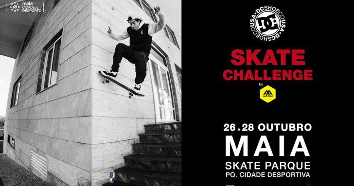 17293DC Skate Challenge by MOCHE 2018|5ª Etapa Maia 26 a 28 OUT