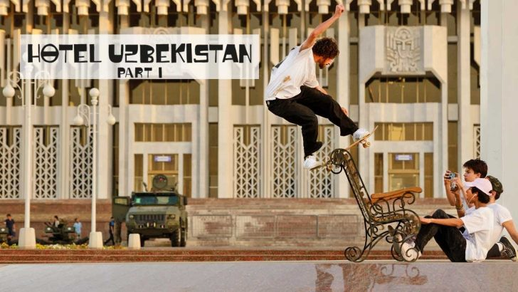 18683Skate Central Asia with Ethan Loy & Crew | HOTEL UZBEKISTAN Part 1||9:28