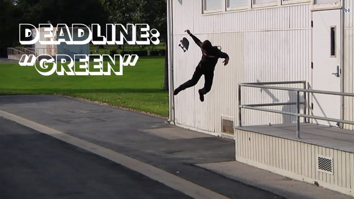"18787Deadline: Emerica's ""Green""