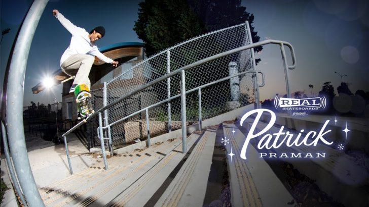 19725REAL Skateboards presents Patrick Praman||5:33