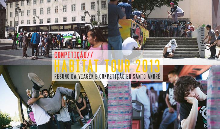 1317HABITAT Tour 2013 | Resumo do dia