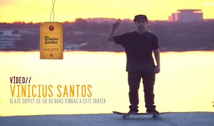 912Blaze Supply introducing Vinicius Santos
