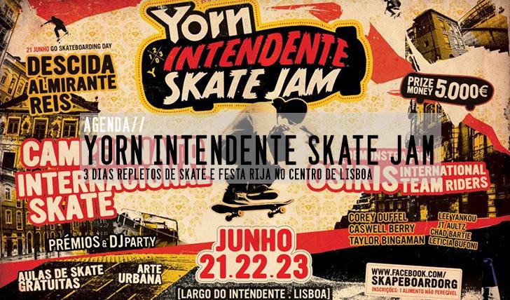 1117YORN Intendente Skate Jam 21, 22 e 23 Junho