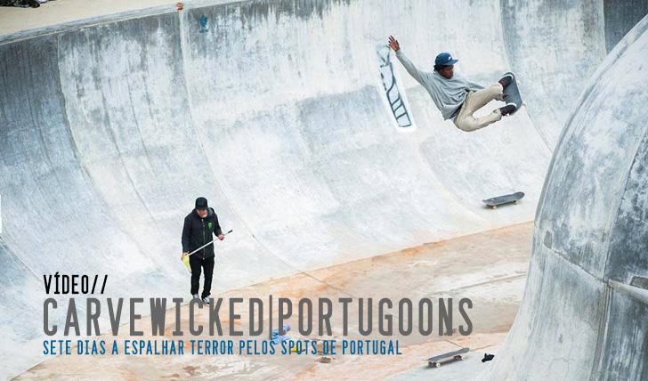 2182Carve Wicked | Portogoons || 7:00