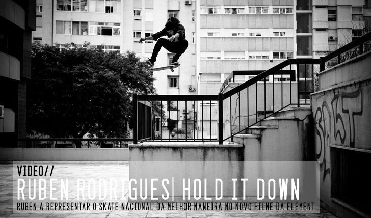 2002Ruben Rodrigues | ELEMENT Hold it Down