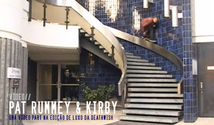 3337Pat Rummey and Kirby – The Deathwish video deluxe edition || 1:46
