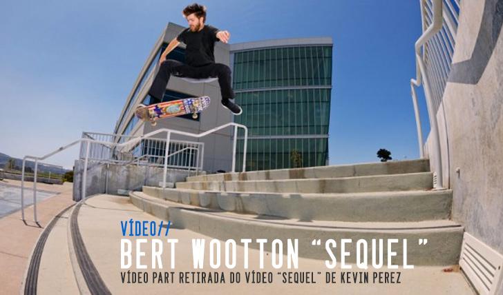 3355Bert Wootton 'Sequel' Part || 6:33