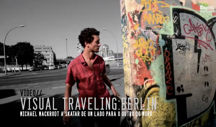 3043Visual Traveling: Berlin. East Meets West With Michael Mackrodt || 4:30