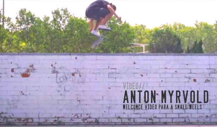3553SMALL WHEELS: Anton Myhrvold || 1:34