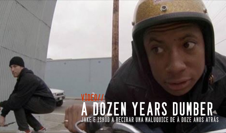 3784A Dozen Years Dumber: Jake and Ishod || 3:04