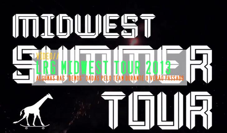 3471LRG Midwest Tour 2013 || 7:09