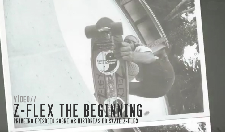 3526ZVP – Episode 1 – The Beginning by Z-Flex Skateboards || 11:28