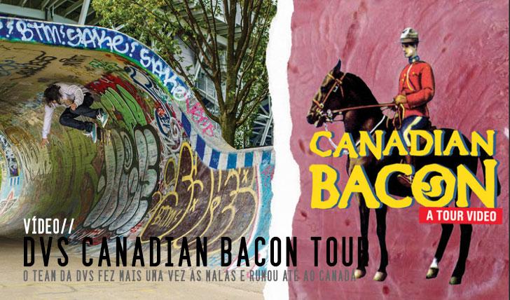 4107DVS Canadian Bacon Tour || 7:19