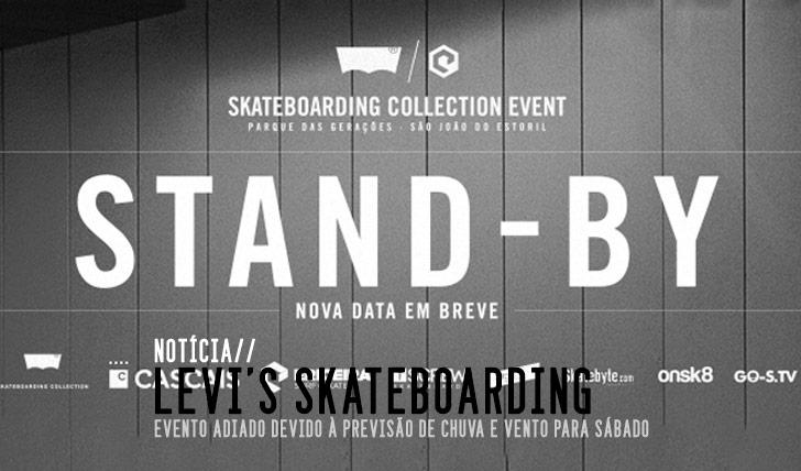 4703Levi's Skateboarding Collection. Event by Ericeira Surf & Skate|Evento adiado