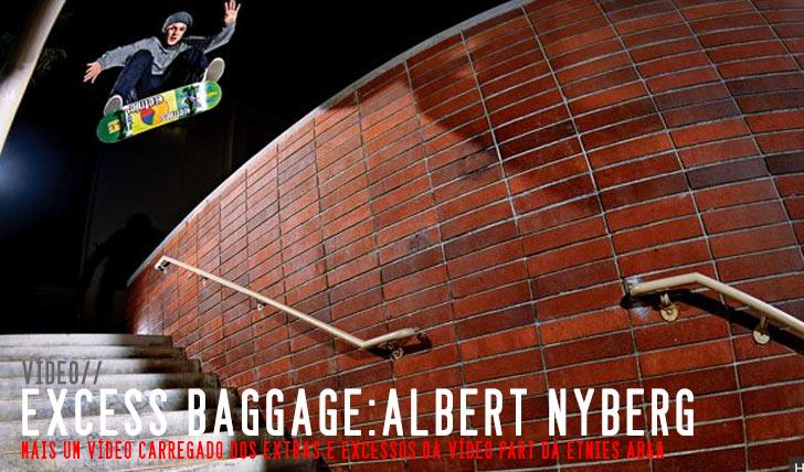 5505Excess Baggage: Albert Nyberg || 4:49