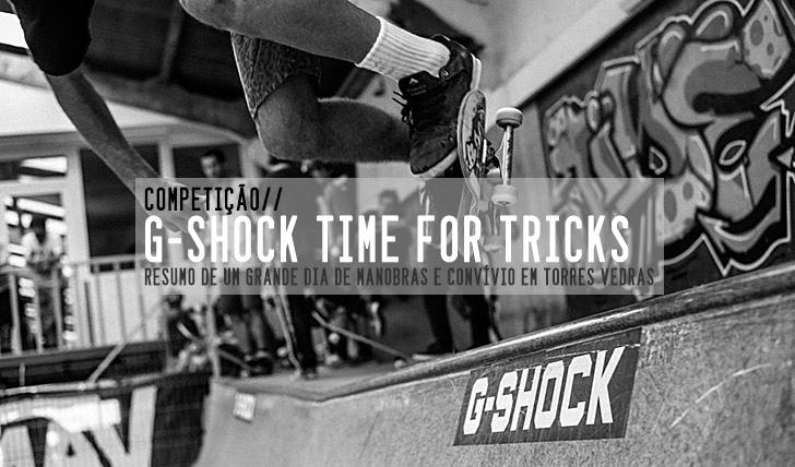 5267G-SHOCK Time For Tricks|Resumo+Slideshow