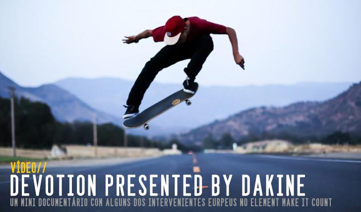 "7565""DEVOTION"" Presented by DAKINE || 13:50"