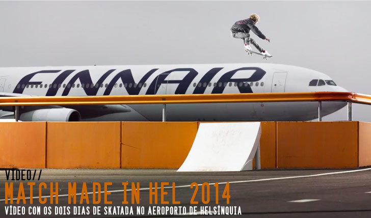 7935Match Made in HEL 2014 – Connecting the skateboarders of East and West||7:20