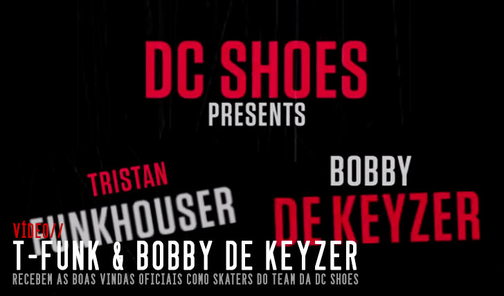 8271DC SHOES: Defunkt introducing Tristan Funkhouser & Bobby de Keyzer  9:56