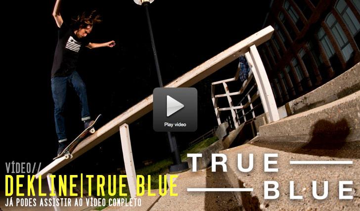 8277DEKLINE True Blue|Vídeo completo|| 31:30