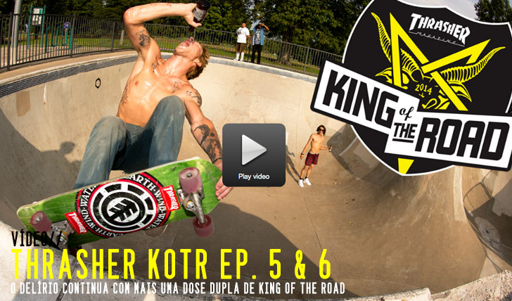 8220THRASHER King of the Road Ep. 5 & 6