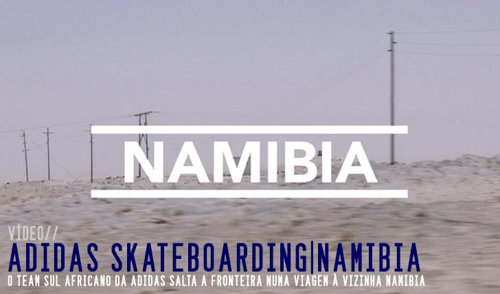 8597ADIDAS skateboarding | Namibia 2015||6:56