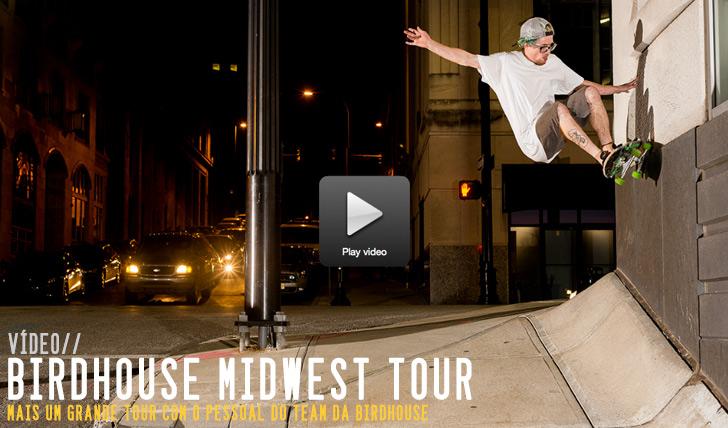 "8741Birdhouse ""Midwest Tour""  4:30"