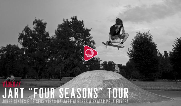 8689JART 'Four Seasons' European tour||5:00
