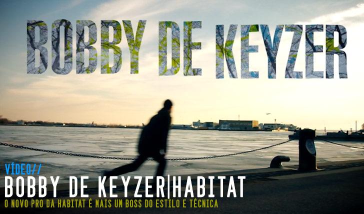 9218Bobby de Keyzer on HABITAT   1:50