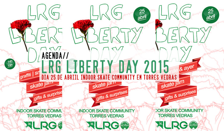 8985LRG Liberty Day 2015|25 Abril Indoor Skate Community