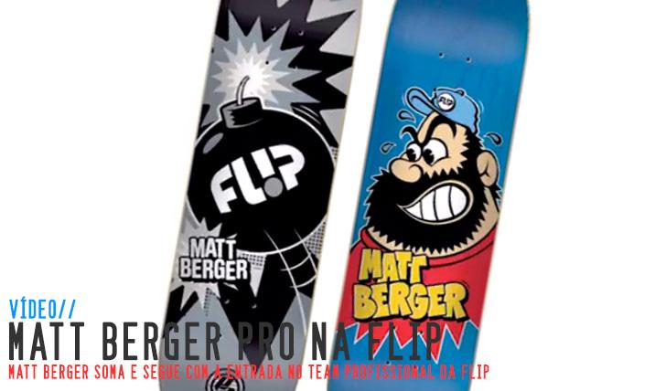 9174MATT BERGER PRO|FLIP||3:48