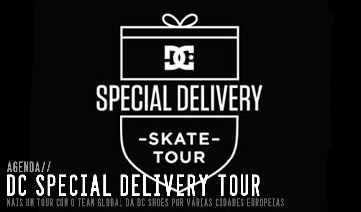 9296DC SPECIAL DELIVERY SKATE  TOUR