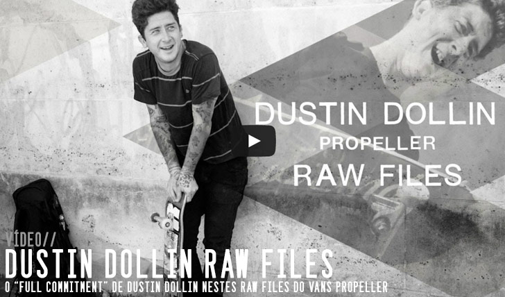 9710Dustin Dollin VANS Propeller Raw Files||3:33