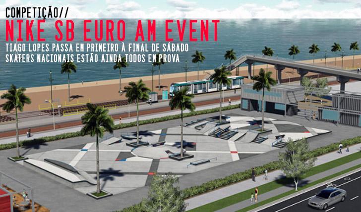 9473Portugueses seguem todos em prova no Nike SB Euro AM Event